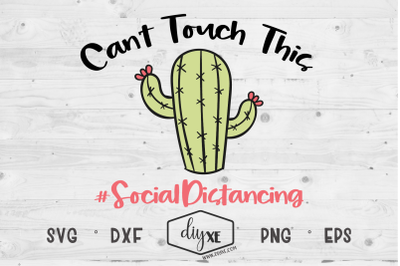 Can't Touch This  - A Social Distancing SVG Cut File