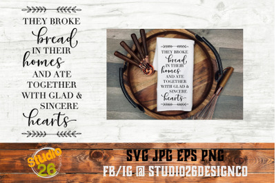 They Broke Bread Scripture - SVG PNG EPS
