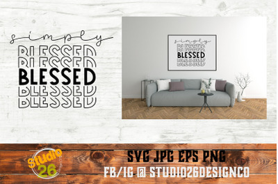 Simply Blessed - SVG PNG EPS