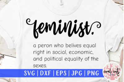 Feminist Definition- Women Empowerment SVG EPS DXF PNG
