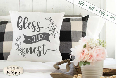 Bless Our Nest - SVG