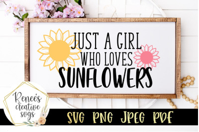 Just a girl who loves sunflowers SVG