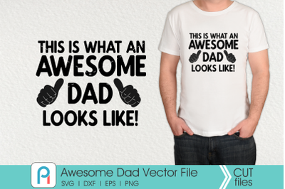 Awesome Dad Svg, Awesome Dad Clip Art, Dad Svg, Dad Clip Art