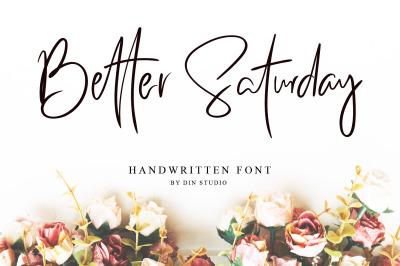Better Saturday - Signature Font