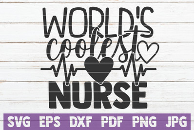World's Coolest Nurse SVG Cut File