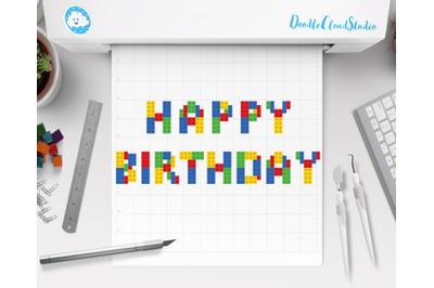 Happy Birthday Alphabet SVG, Building Blocks Alphabet,