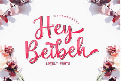 Hey Beibeh - lovely font