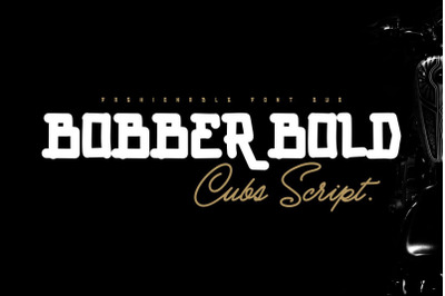 BOBBER BOLD & Cubs Script (FONT DUO)