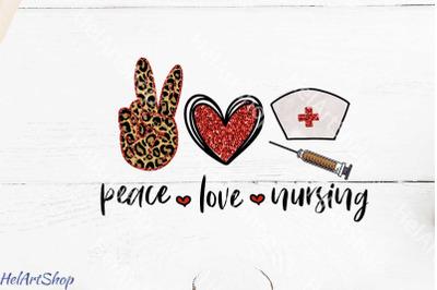 Peace Love Nursing png sublimation