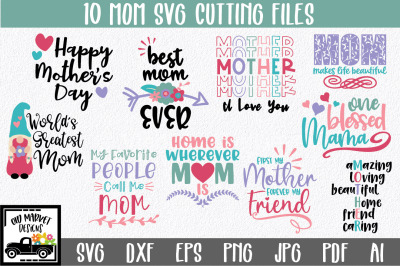 Mom SVG Cut File Bundle - Mother's Day SVG Bundle