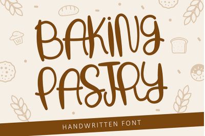 Baking Pastry - Handwritten Font