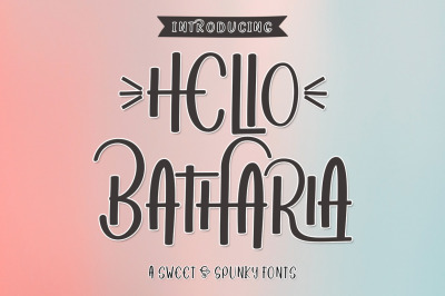 Hello Batharia