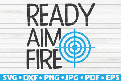 Ready aim fire SVG | Bathroom Humor