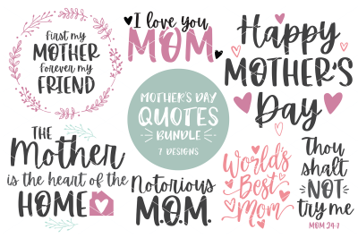 Mother's Day Quotes Bundle 2020 - SVG - DXF - PNG
