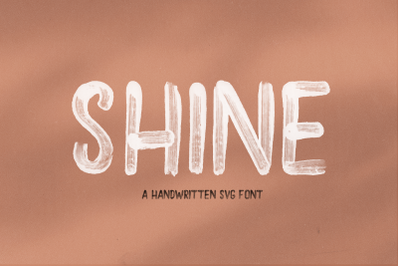 Shine - Solid and SVG Brush Font