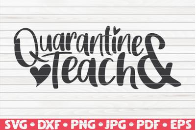 Quarantine and teach SVG | Quarantine / Social distancing