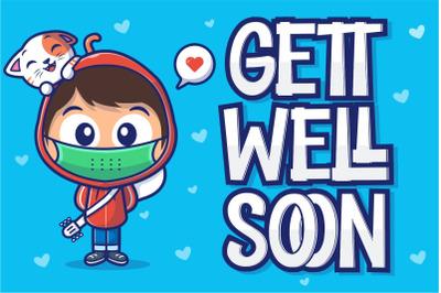 Gett Well Soon