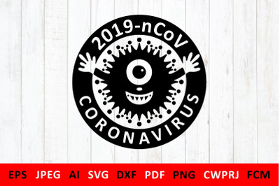 svg Covid 19 Coronavirus 2019 nCoV for DIY mask for volunteers