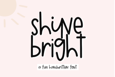 Shine Bright - Quirky Handwritten Font