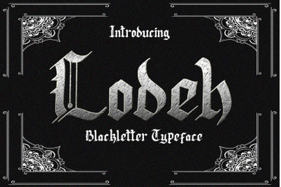 Lodeh - Blackletter Typeface