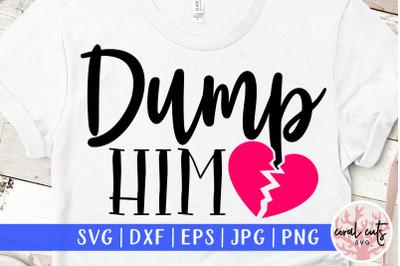 Dump him - Relationship SVG EPS DXF PNG