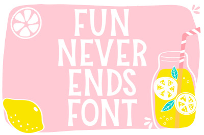 Fun Never Ends Font