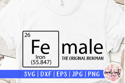 Female the real ironman - Women Empowerment SVG EPS DXF PNG
