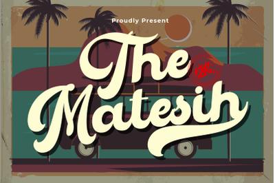 The Matesih - Bold Script