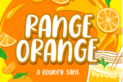 Range Orange - a Bouncy Sans