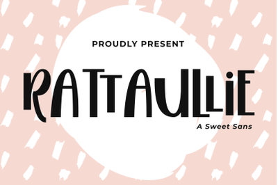 Rattaullie - A Sweet Sans