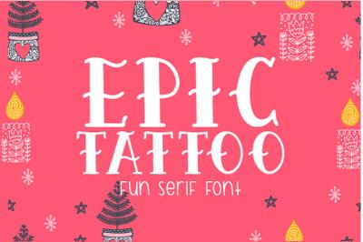 Epic Tattoo Font