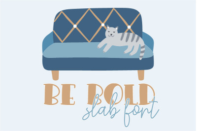 Be Bold Slab Font