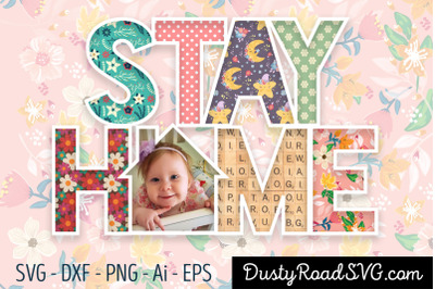 STAY HOME - Scrapbook - cut file - svg png eps dxf