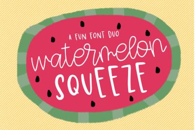 Watermelon Squeeze