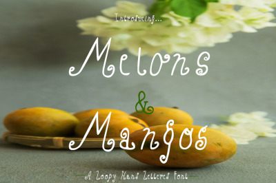 Melons & Mangos - Hand Lettered Font