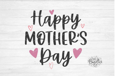Happy Mother's Day SVG DXF PNG