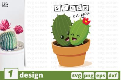 1 STUCK ON YOU svg bundle, cactuscricut svg
