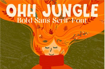 Ohh Jungle Font