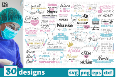 30 NURSE QUOTES svg bundle, work quotes cricut svg