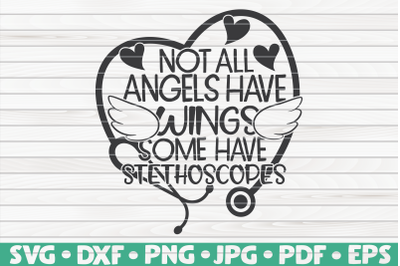Not all angels have wings SVG | Nurse Life