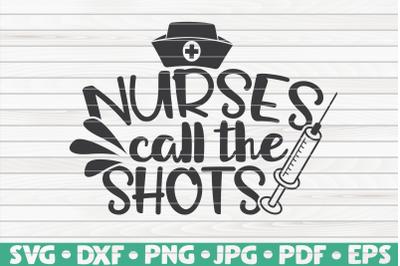 Nurses call the shots SVG | Nurse Life
