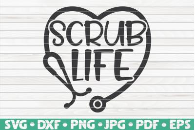Scrub Life SVG