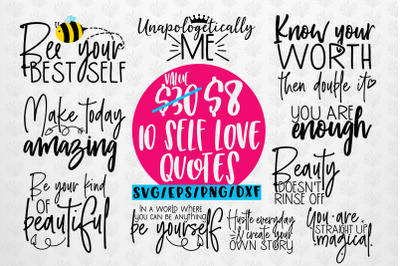 Self Love Sayings Bundle SVG EPS DXF PNG