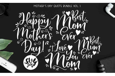 Mother's Day Quote Bundle SVG DXF PNG