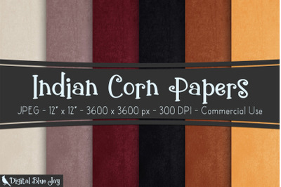Indian Corn Digital Papers