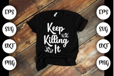 Girl Power SVG Design, Keep Killing It
