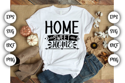 Home Sweet Home SVG,DXF.PNG.EPS