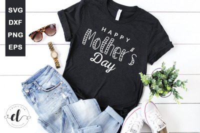 Happy Mother's Day SVG Cut File