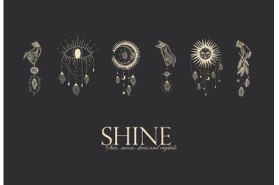 Shine. Sun, moon, stars and crystals