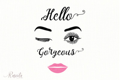 Hello gorgeous, Make up Quote svg